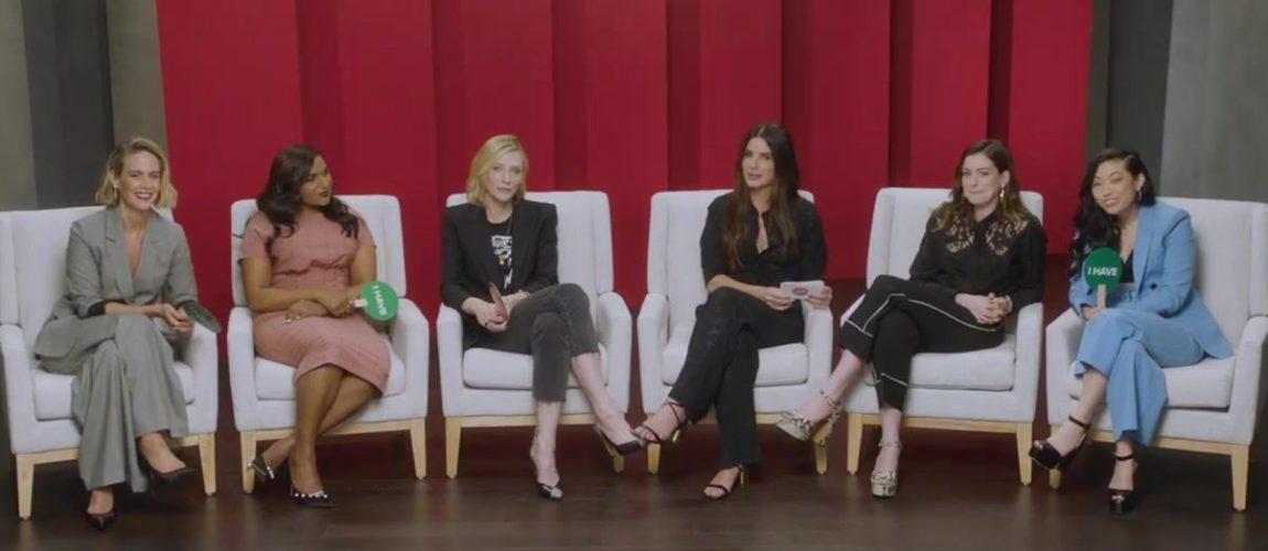 The ladies of Ocean's 8 try to play 'Never Have I Ever' + New Clip