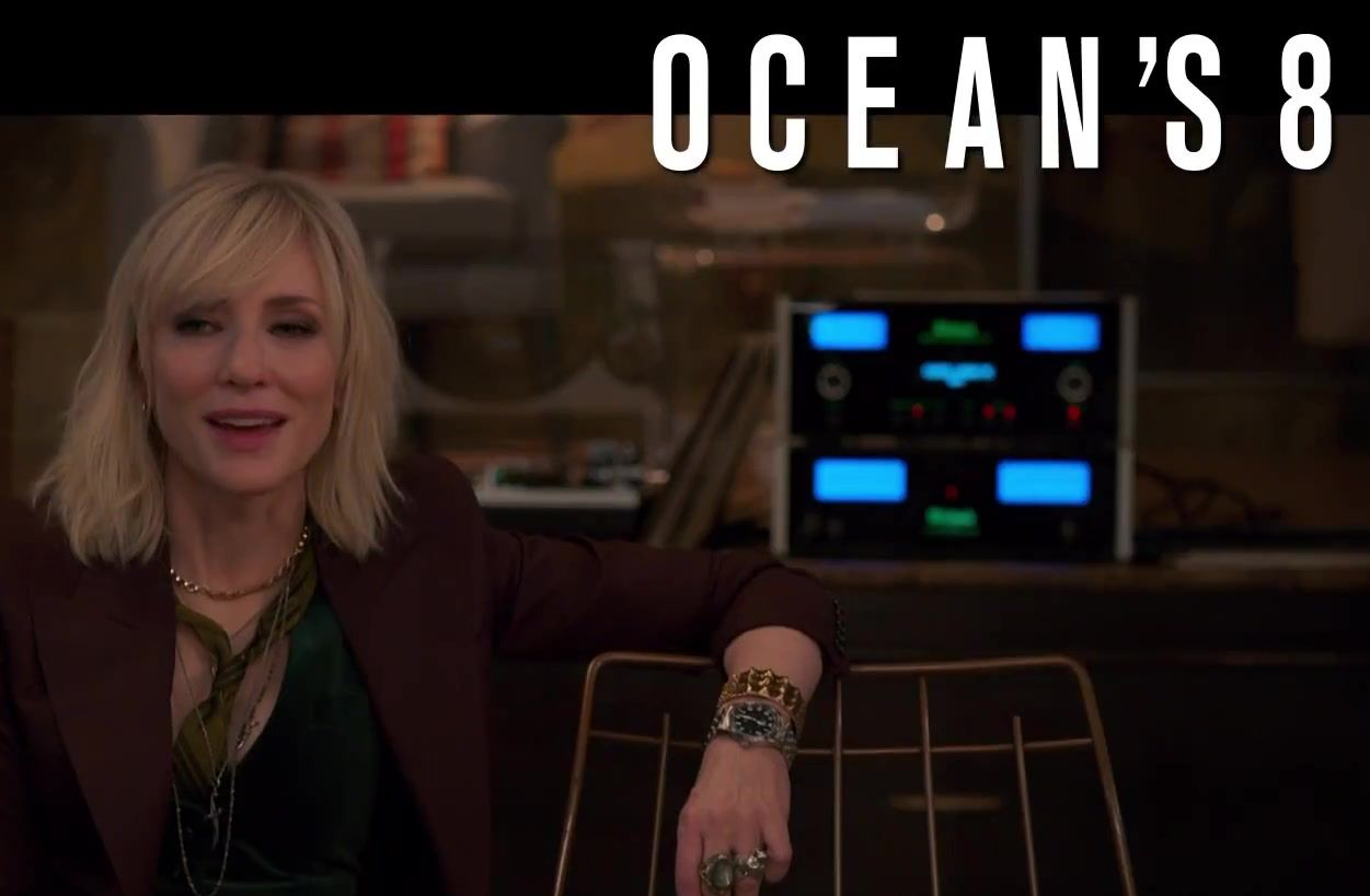 Ocean's 8 – Four TVCs and some international posters
